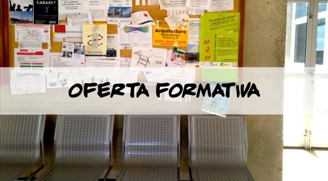 Oferta formativa en la Escuela de Arquitectura de Las Palmas de Gran Canaria.