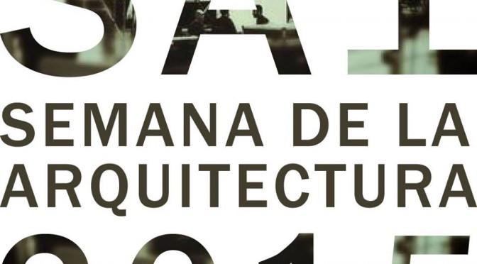 1ª Semana de la Arquitectura de Las Palmas de Gran Canaria
